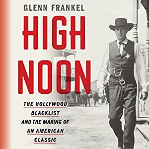 High Noon, Gary Cooper, Glenn Frankel, LEAP Center, SHSU