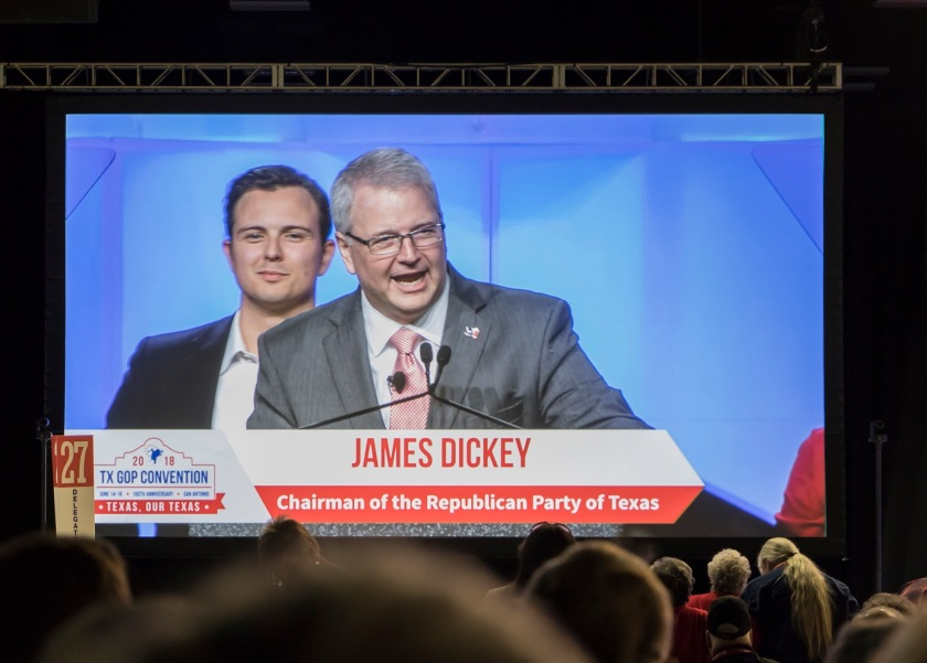 TX GOP, Texas Republican Convention 2018, Chairman James Dickey